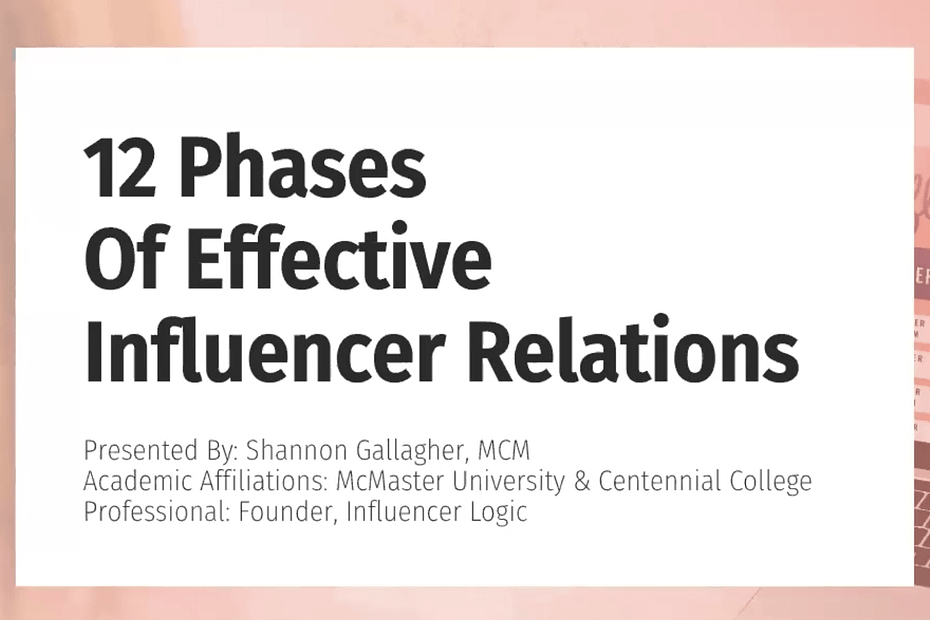 12 Phases of Effective Influencer Relations